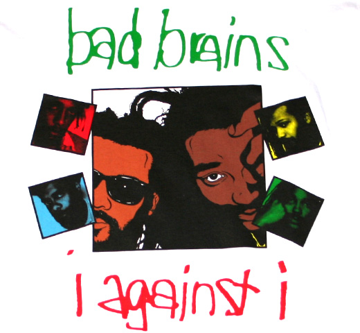 Bad Brains / I Against I Tee
