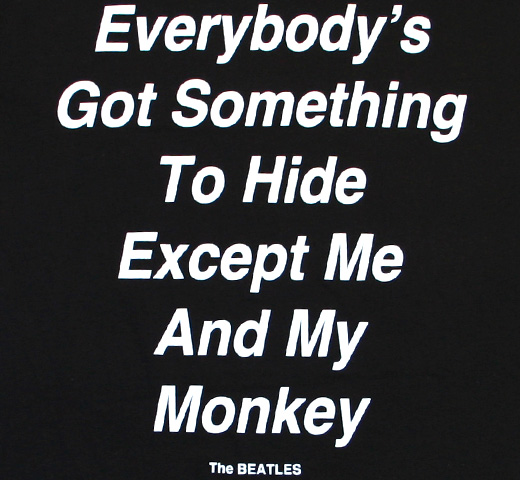 The Beatles / Everybody's Got Something To Hide Except Me And My Monkey Tee (Black)