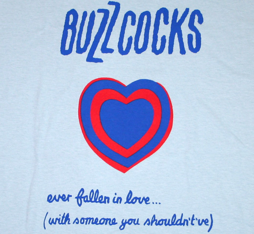 Buzzcocks / Ever Fallen in Love ... Tee