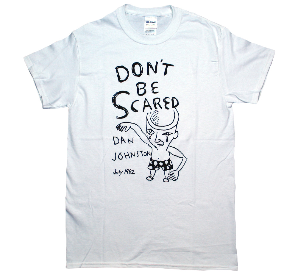 Daniel Johnston / Don't Be Scared Tee (White)