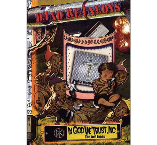 THE DEAD KENNEDYS - In God We Trust, Inc.-The Lost Tapes [DVD]