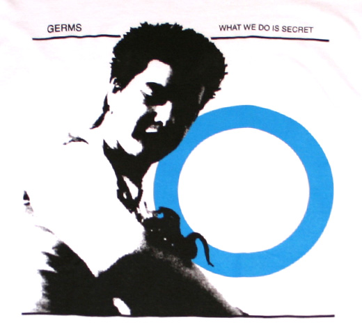 Germs / What We Do Is Secret Tee