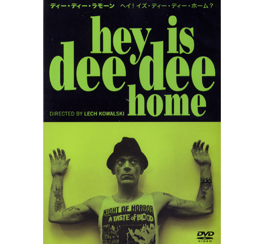 Dee Dee Ramone - Hey is Dee Dee Home [DVD]