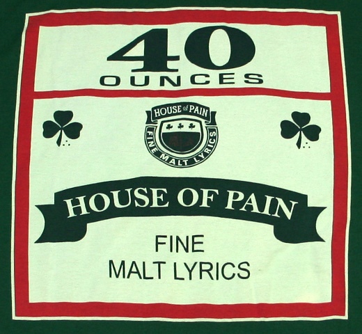 House Of Pain / 40oz. Tee