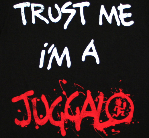 Insane Clown Posse / Trust Me I'm A Juggalo Tee (Black)