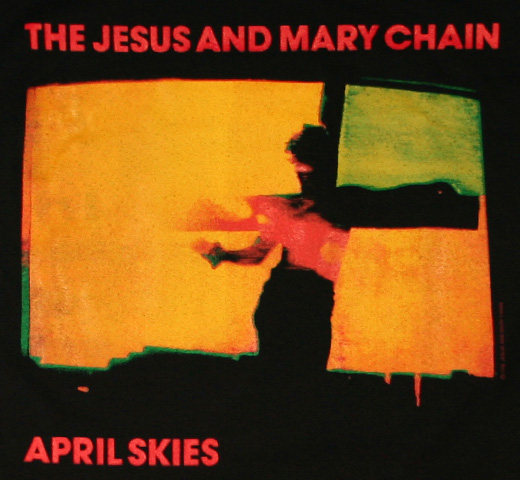 The Jesus And Mary Chain / April Skies Tee