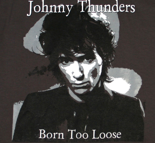Johnny Thunders / Born Too Loose Tee