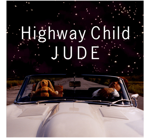 Jude / Highway Child [CD]