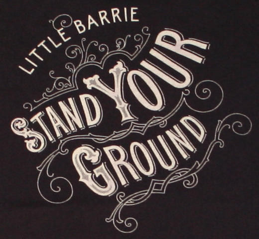 Little Barrie / Stand Your Ground Tee