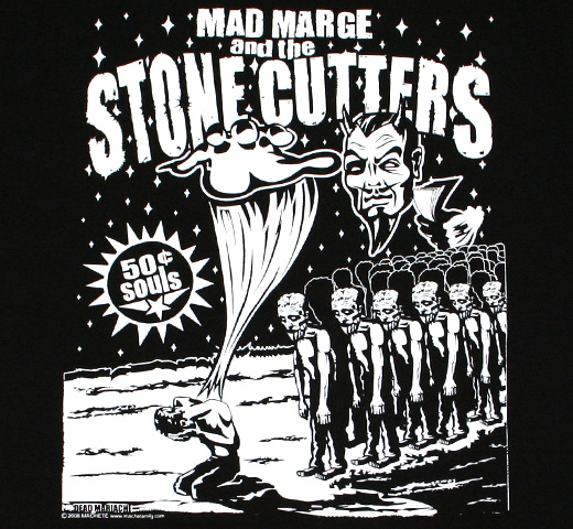 Mad Marge and the Stone Cutters / Dead Mariachi Tee