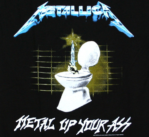 Metallica / Metal Up Your Ass Tee 2 (Black)