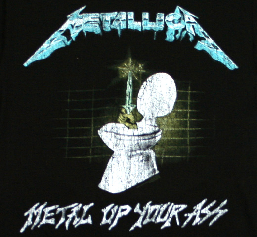 Metallica / Metal Up Your Ass Tee (Black)
