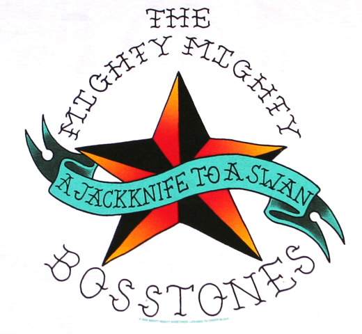 The Mighty Mighty Bosstones / A Jackknife To A Swan Tee