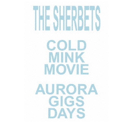 Sherbets / Cold Mink Movie [DVD]