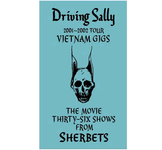 Sherbets / Driving Sally [DVD]