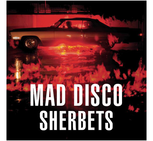 Sherbets / Mad Disco [CD+DVD] 【初回限定盤】