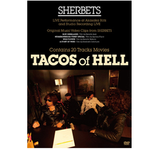 Sherbets / TACOS of HELL [DVD]