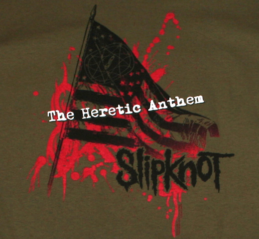 SlipKnoT / The Heretic Anthem Tee
