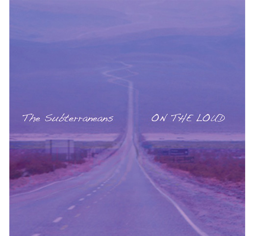 The Subterraneans / ON THE LOUD [CD]