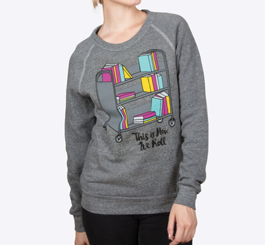 [Out of Print] This is How We Roll Sweatshirt (Grey)