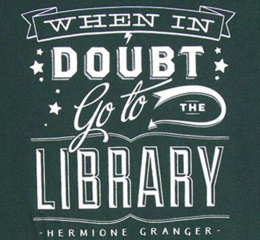 【Out of Print】 Hermione Granger / When in doubt, go to the library Tee (Slytherin Green)